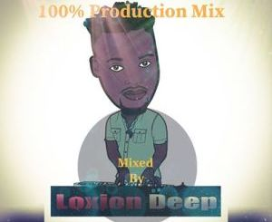 Loxion Deep – Chilla Nathi Session #34 Mp3 Download Zip