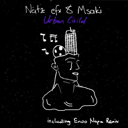 Natz Efx & Msaki – Urban Child mp3 download
