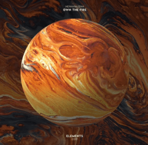 NenaHalena – Own The Fire mp3 download