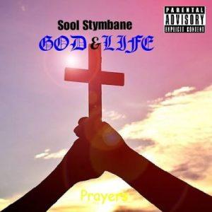 Sool Stymbane – God & Life mp3 download