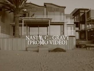 VIDEO: Nasty C – Gravy (Promo Video) Download