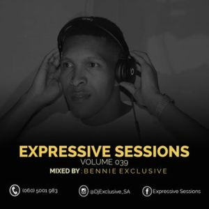Bennie Exclusive Expressive Sessions 39 Mp3 Download