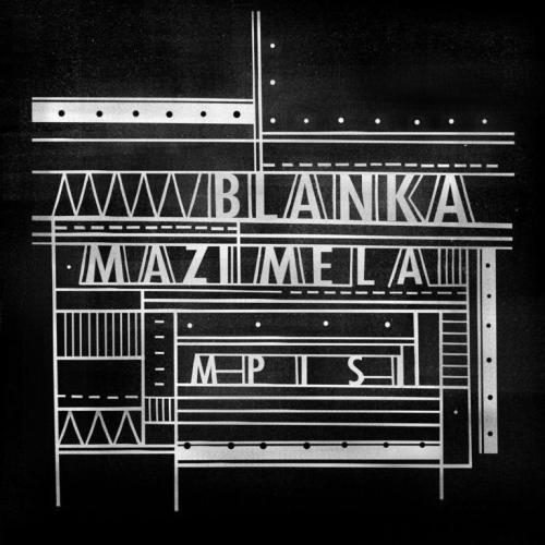 Blanka Mazimela Mpisi EP Zip Download