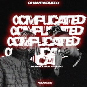 Champagne69 Complicated Mp3 Download