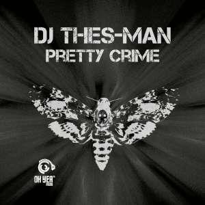 DJ Thes-Man Pretty Crime EP Zip Download