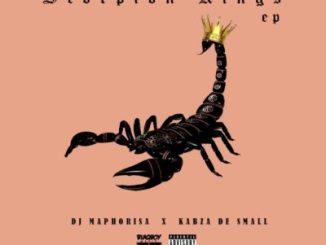 EP: DJ Maphorisa & Kabza De Small – Scorpion Kings (EP) Download Zip