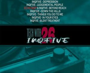 InQfive Tech With InQfive Mp3 Download