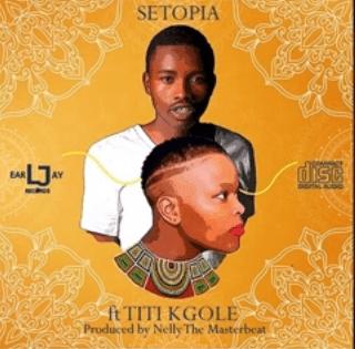 Titi Kgole Setopia Mp3 Download