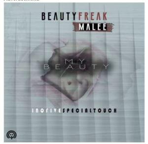 Beauty Freak & Malee My Beauty Mp3 Download
