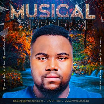 Download MFR Souls Musical Experience 033 Mix Mp3 Fakaza