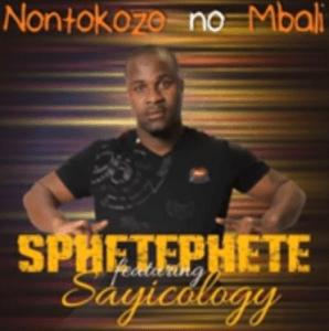 Sphetephete Nontokozo no Mbali Mp3 Download