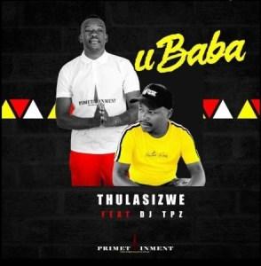 Thulasizwe Ubaba Mp3 Download