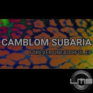 Camblom Subaria Forever Unfaithful EP Zip Fakaza Download