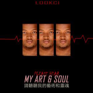 LookCi Please Hear My Art & Soul Part 1 EP Zip Fakaza Download