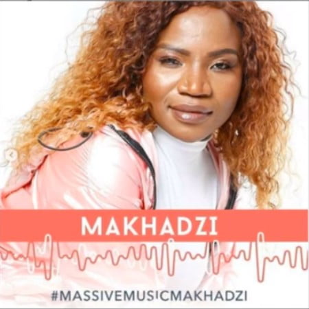 Makhadzi Madzhakutswa Mp3 Fakaza Download