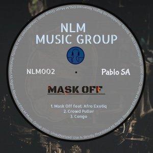 PabloSA Mask Off EP Zip Fakaza Download