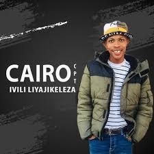 DOWNLOAD Cairo Cpt Ivili Liyajikeleza Mp3