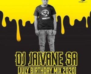 Dj Jaivane July Birthday Month 2020 Mp3 Fakaza Download