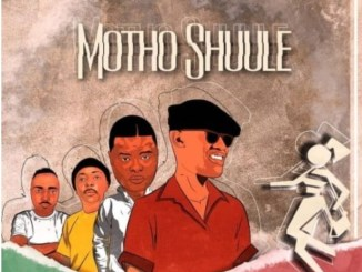 Don Luciano Motho Shuule Mp3 Fakaza Download