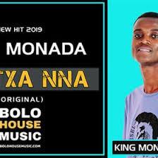 King Monada – Botxa Nna mp3 download