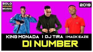 King Monada – Di Number ft Dj Tira & Mack Eaze mp3 download