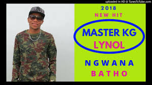 Master KG – Ngwana Batho ft Lynol mp3 download