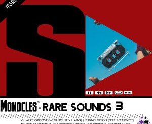 Monocles Rare Sounds 3 EP Zip Fakaza Download