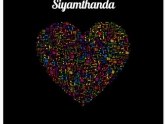 Nkanyezi Kubheka & Shazmicsoul Siyamthanda Mp3 Fakaza Download