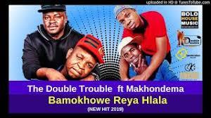 The Double Trouble – Bamokhowe Reya Hlala mp3 download