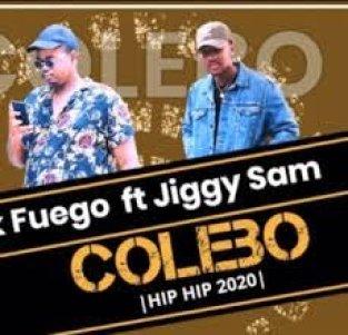 Gerik Fuego – Colebo feat Jiggy Sam mp3 download