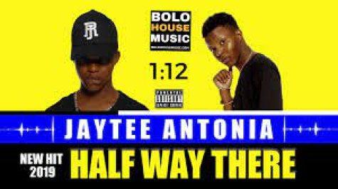 JayTee Antonia – Halfway There mp3 download