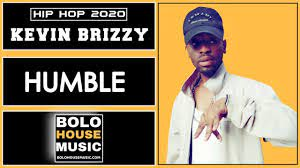 Kevin Brizzy – Humble mp3 download