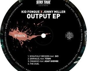 Kid Fonque & Jonny Miller Sarhalel Mp3 Fakaza Download