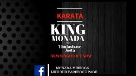 King Monada – Karata ft Josta & Thulasizwe mp3 download