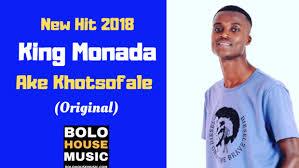 King Monada - Ake Khotsofale mp3 download