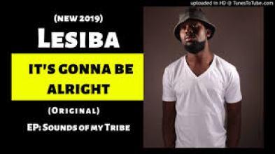 Lesiba – It's Gonna Be Alright (Original) mp3 download