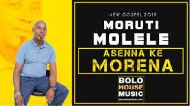 Moruti Molele – Asenna Morena mp3download