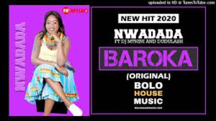 Nwadada – Baroka ft DJ Mthini x Dudulash mp3 download