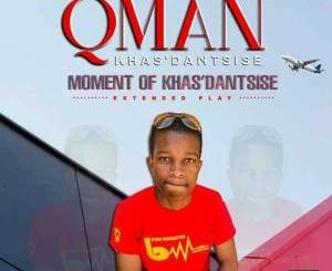 DOWNLOAD Qman Khasdantsis Mihla'ngemihla Mp3