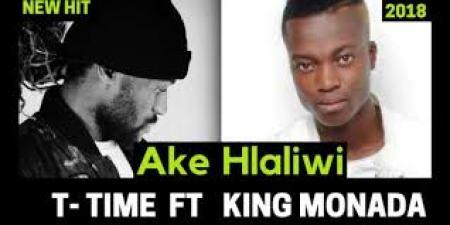 T Time ft King Monada – Ake Hlaliwi mp3 download
