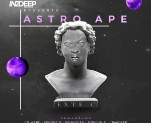 Exte C Astro Ape Album Zip Fakaza Download