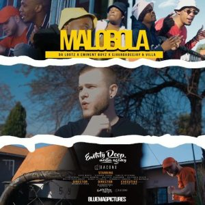 Dalootz, Eminent Boyz & Sjavas Da Deejay Malobola Video Fakaza Download