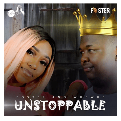 Foster & Whewhe Unstoppable Mp3 Download