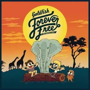 Goldfish Forever free Mp3 Fakaza Download