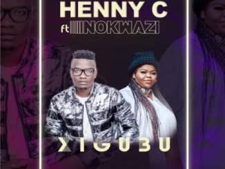 Henny C Xigubu Mp3 Fakaza Download