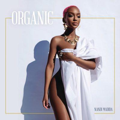 Nandi Madida Organic Mp3 Fakaza Download
