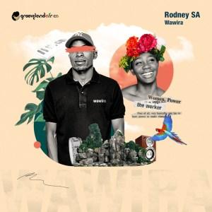 Rodney SA Wawira Mp3 Fakaza Download