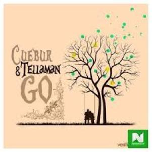 Cuebur – Go Ft. Tellaman mp3 download