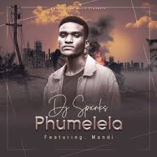 DJ Spxrks – Phumelela Ft. Mandi mp3 download