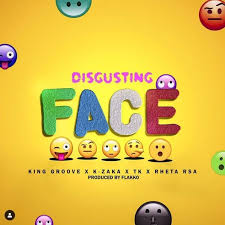 King Groove, K-Zaka, TK, Retha RSA – Disgusting Face mp3 download